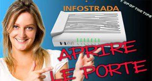 Come aprire porte: modem router fibra infostrada