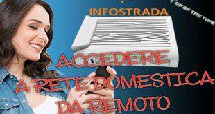 Accedere ad HD rete domestica da remoto con router infostrada