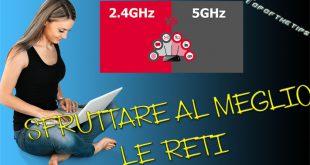 2.4 GHZ e 4 GHZ: come settare le reti del router infostrada