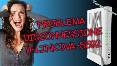 Problema disconnessione da rete wifi: router D-link DVA-5592